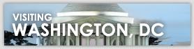 VISITING WASHINGTON, DC