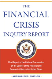 The Financial Crisis Inquiry Report: Final Report of the Nat..., Financial Crisis Inquiry Commission, Paperback