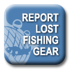 Report lost fishing gear, link to the lost fishing gear recovery project