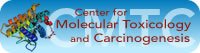 Center for Molecular Toxicology and Carcinogenesis