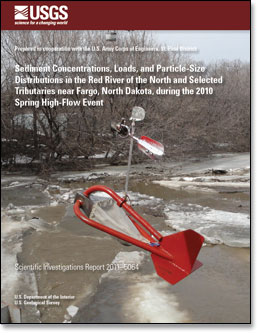 Sediment Concentrations, Loads, and Particle-Size Distributions in the Red River of the North and Selected Tributaries near Fargo, North Dakota, during the 2010 Spring High-Flow Event