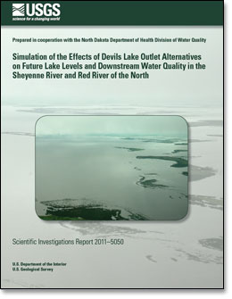 Simulation of the Effects of Devils Lake Outlet Alternatives on Future Lake Levels and Downstream Water Quality in the Sheyenne River and Red River of the North