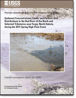 Sediment Concentrations, Loads, and Particle-Size Distributions in the Red River of the North and Selected Tributaries near Fargo, North Dakota, during the 2011 Spring High-Flow Event