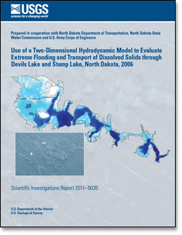 Use of a Two-Dimensional Hydrodynamic Model to Evaluate Extreme Flooding and Transport of Dissolved Solids through Devils Lake and Stump Lake, North Dakota, 2006