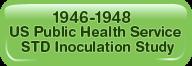 1946-48 STD Inoculation Study