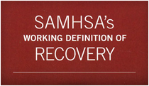 SAMHSA's Working Definition of Recovery