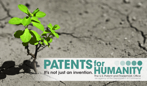 Patents for Humanity: It's not just an invention. The US Patent and Trademark Office. An agency of the Department of Commerce.