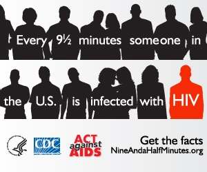 Every 9½ minutes someone in the US is infected with HIV. Act Against AIDS. Get the facts: NineAndaHalfMinutes.org