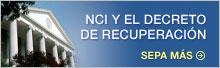 NCI y el decreto de recuperación