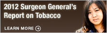2012 Surgeon General's Report on Tobacco