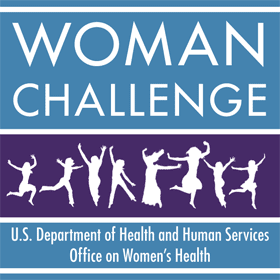 WOMAN Challenge - U.S. Department of Health and Human Services Office on Women's Health