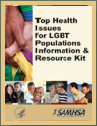 Top Health Issues for LGBT Populations Information and Resources Kit
