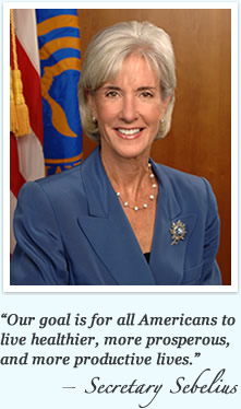 """Our goal is for all Americans to live healthier, more prosperous, and more productive lives."""