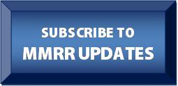 Button:subscribe to MMRR Updates. Includes hyperlink to URL for subscribing.