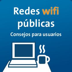 Redes wifi publicas. Consejos para usuarios