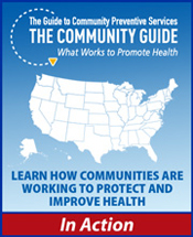 Learn how communities are working to protect and improve health - The Community Guide in Action