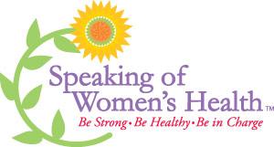 Speaking of Women's Health