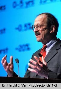 Dr. Harold E. Varmus, director del NCI