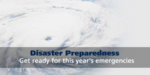 Disaster preparedness: get ready for this year's emergencies