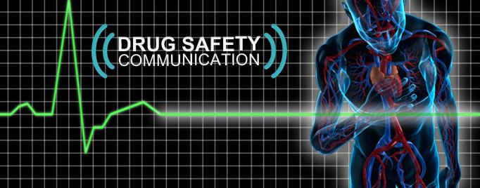 drug safety communication