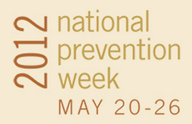 2012 National Prevention Week May 20-26