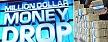 """Million Dollar Money Drop"" (FOX)"