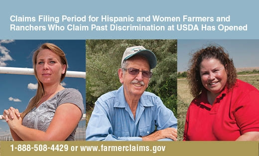 Secretary Vilsack announced that Hispanic and women farmers and ranchers who allege USDA discrimination in past decades can file claims through March 25, 2013.