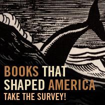 BOOKS THAT SHAPED AMERICA: Take the Survey!