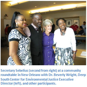 Secretary Sebelius at a community roundtable in New Orleans with Dr. Beverly Wright, Deep South Center for Evironmental Justice Executive Director and other participants