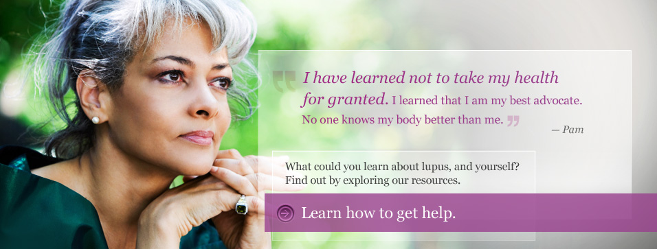 What could you learn about lupus, and yourself? Find out by exploring our resources.