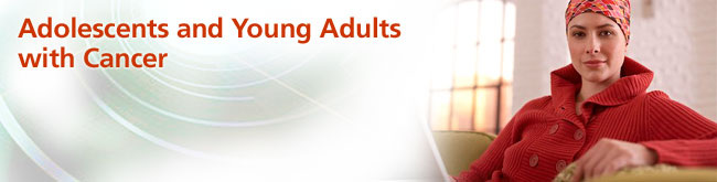 Adolescents and Young Adults With Cancer