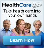 HealthCare.gov: Take health care into your own hands Learn More