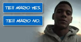 Tell Mario yes or Tell Mario no
