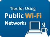 Tips for Using Public Wi-Fi
