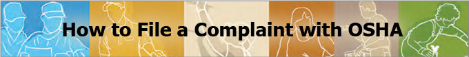 How to File a Complaint with OSHA