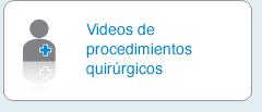 Videos de procedimientos quirúirgicos