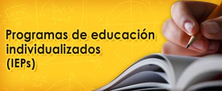 Programas de educación individualizados (IEP)