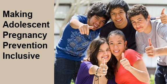 Photograph of diverse young people next to the text Making Adolescent Pregnancy Prevention Inclusive
