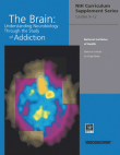 Picture of The Brain: Understanding Neurobiology Through the Study of Addiction