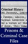 Prisons and Criminal Case Files