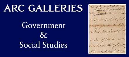ARC Galleries: Government & Social Studies