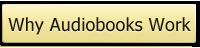 Why Audiobooks Work