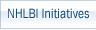 NHLBI Initiatives