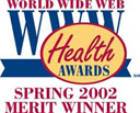 World Wide Web Bronze Health Award Spring 2002 Merit Winner