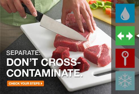 Separate: Don't cross-contaminate.