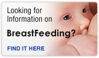 Looking for information on breastfeeding? Click here.