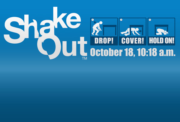 ShakeOut - Drop! Cover! Hold on! October 18, 10:18am