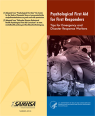 SAMHSA Disaster Kit - Provides disaster recovery workers with a toolkit on mental health awareness