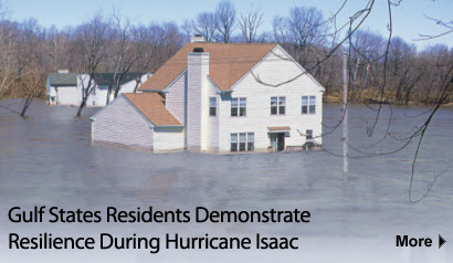 Gulf states residents demonstrate resilience during Hurricane Isaac.  More Information.