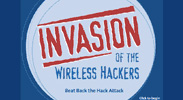 Invasion of the Wireless Hackers